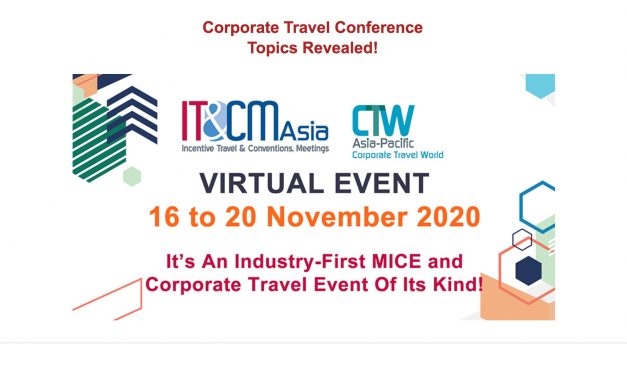 Corporate Travel Conference Topics Revealed, IT&CMA and CTW APAC 2020 – Unravel Travel TV
